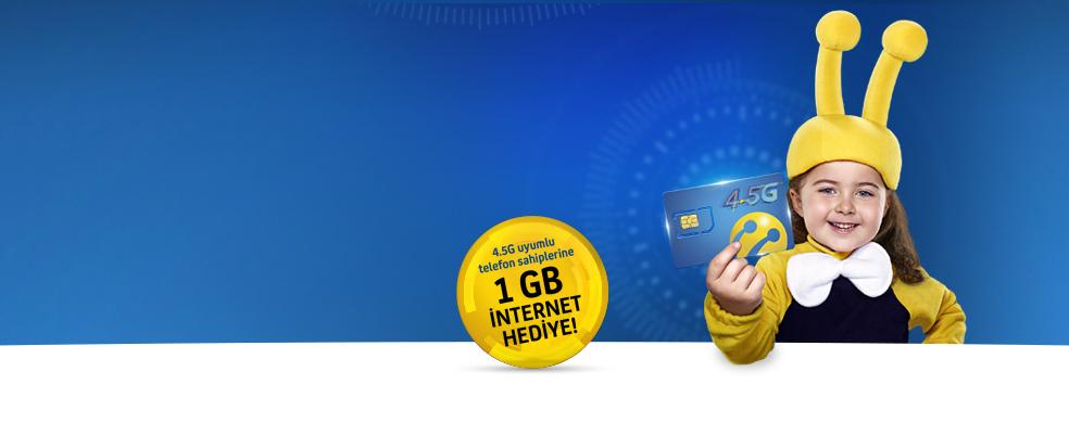 Ücretsiz 4.5G SIM Kart Değişimi - 4.5G hızında internete şimdiden hazır olun! SIM kartınızhenüz 4.5G uyumlu değilse, ÜCRETSİZ değiştirelim!