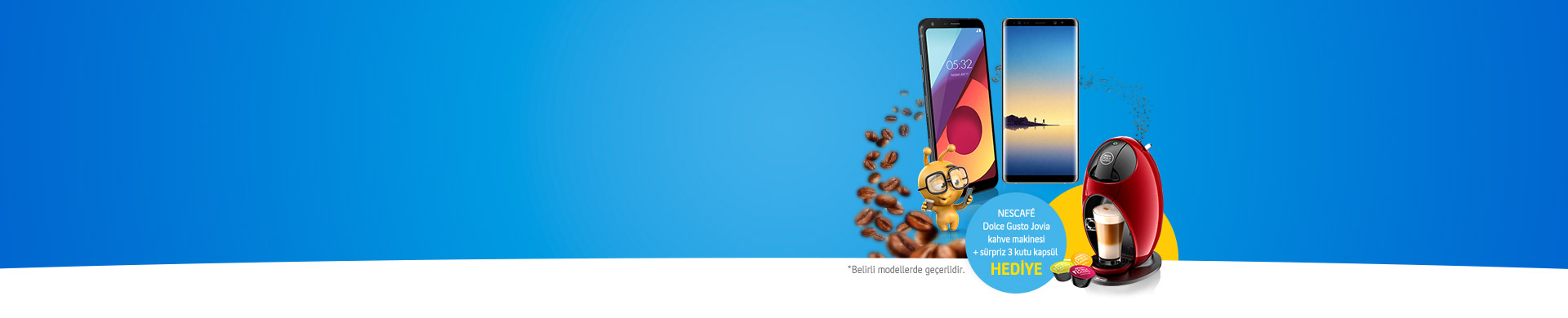 Şimdi Telefon Almanın Tam Zamanı turkcell.com.tr'den kontratlı akıllı telefon alana NESCAFÉ Dolce Gusto Jovia kahve makinesı hediye!