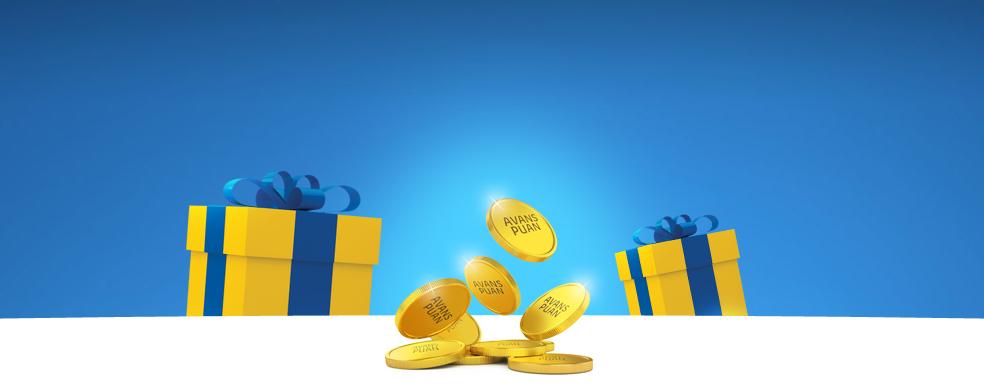 Avans Puan İle Hediye Fırsatı!Sarı Puanlarınızın birikmesini beklemeden Avans Puan ilehediyenizi alabileceğinizi biliyor muydunuz?