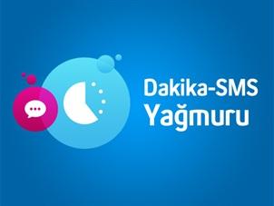 Dakika-SMS Yağmuru