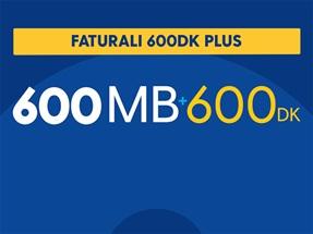 Faturalı 600DK Plus Yıllık Abonelik Kampanyası