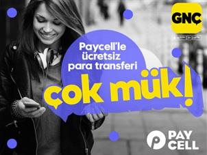 GNÇ Paycell Ücretsiz Para Transferi Kampanyası
