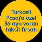 Turkcell Pasaj'a özel 36 aya varan taksit fırsatı