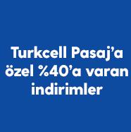 Turkcell Pasaj'a özel %40'a varan indirimler