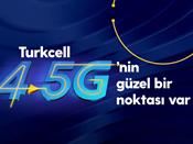 Turkcell 4.5G'nin güzel bir noktası var