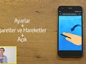 Turkcell T60 İşaret ve Hareketlerle Nasıl Kullanılır?