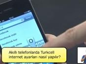 Akıllı Telefonlarda Turkcell İnternet Ayarları Nasıl Yapılır?