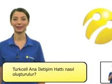 Turkcell Ana İletişim Hattı Nasıl Oluşturulur?